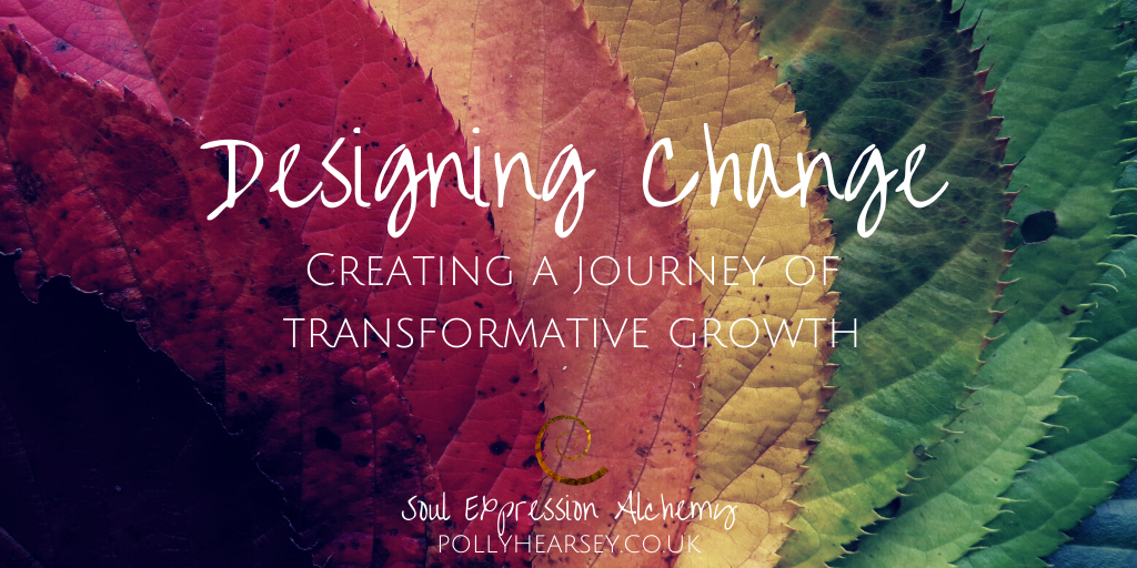 Designing Change - Creating a Journey of Transformative Growth