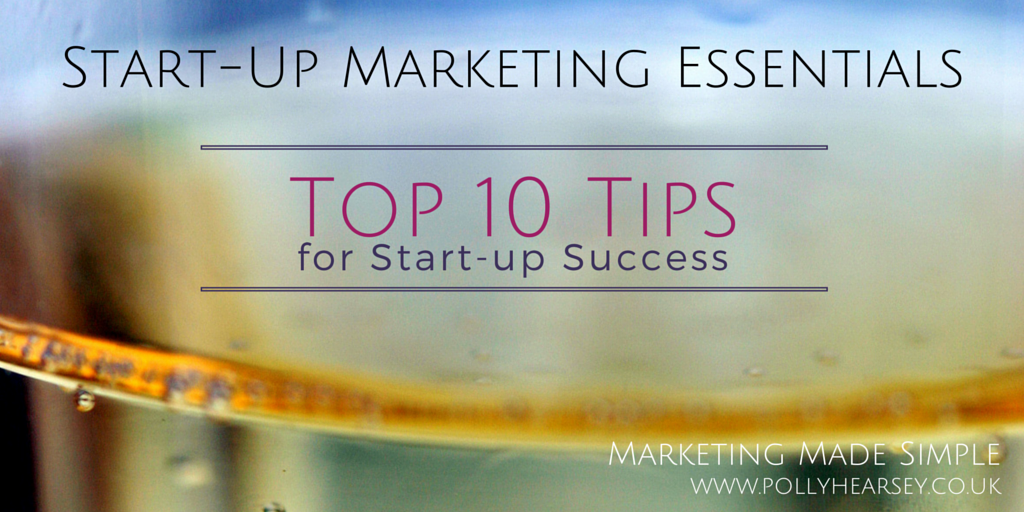 10 Top Tips for Start-Up Success