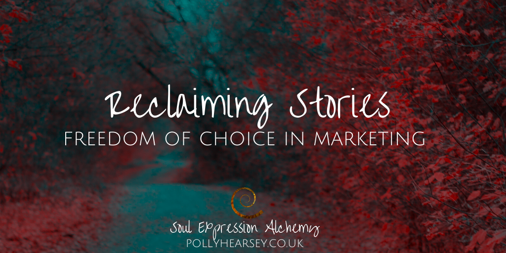 Reclaiming Stories and the Freedom of Choice
