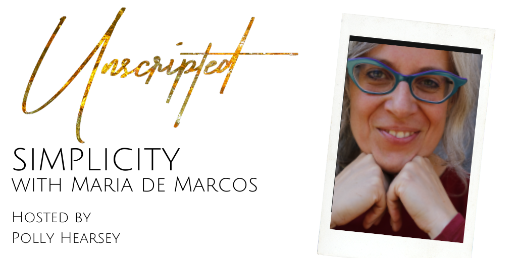 Unscripted Simplicity with Maria de Marcos